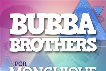 Bubba Brothers por Monchique